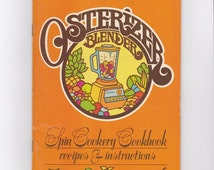Osterizer Blender Vintage Cookbook 1970s Booklet, Spin Cookery Cookbook Pamphlet Appliance Instructions 70s Graphics VKIT01144