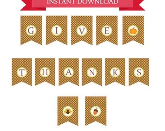 Thanksgiving Printable Decor, Give Thanks Banner Instant Download, DIY Printable Thanksgiving Banner, Fall Banner, Bunting