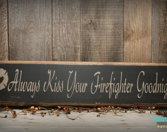 Firefighter gift for him, Firefighter wife, Firefighter Decor, Firefighter Sign