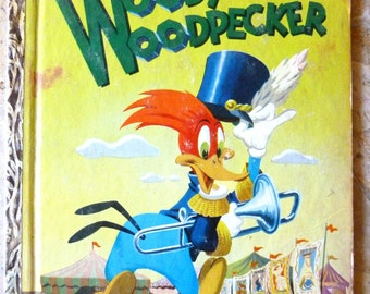 Vintage Children's Books, Woody Woodpecker ~ Hardcover, 1950's Kids Book, ~ Cartoon Character ~ Made in New York, USA