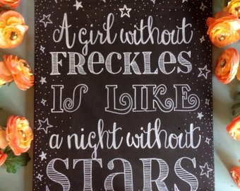 A Girl Without Freckles Hand Painted Canvas Chalkboard Art - 16x20 inch canvas -NOT A PRINT - Nursery Decor, Baby Shower