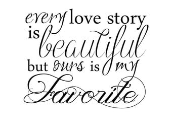 """INSTANT DOWNLOAD Love Word Art Overlay """"Every Love Story Is Beautiful"""""""
