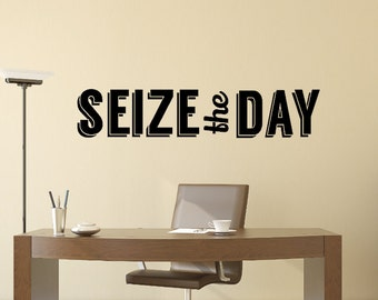 Seize The Day Wall Decal - Motivational Quote - Carpe Diem Wall Art - Carpe Diem Sign - Office Decor - Seize the Day decal - Motivational