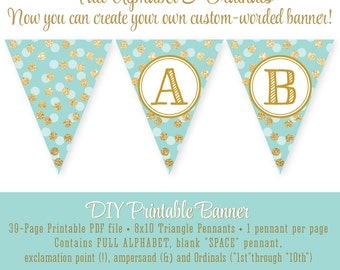 Printable DIY Pennant Banner FULL ALPHABET Custom - Beach Glass Gold Glitter - Birthday Baby Shower Party Big One - Instant Download
