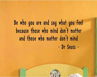 Be who you are wall quote, easy to apply, bedroom playroom, kids home decor you choose size and colour