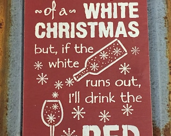 I'm dreaming of a white chirstmas - Handmade Wood Sign