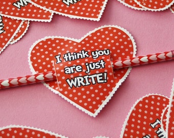 PRINTABLE Valentine - I Think You Are Just Write - INSTANT DOWNLOAD
