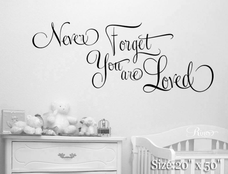 Never Forget You Are Loved Wall Art Decal Nursery Crib