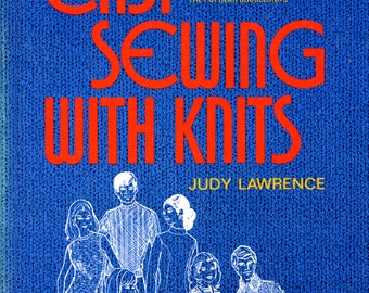 Easy Sewing with Knits by Judy Lawrence