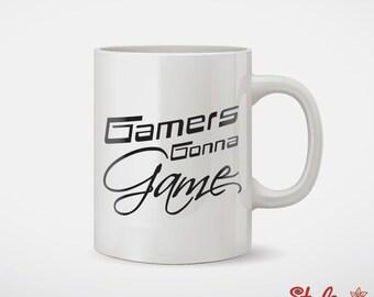 Gamers Gonna Game Geek Coffee Mug