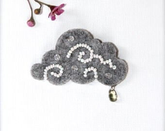 Cloud brooch with a rain drop Hand embroidered brooch Gray Naive Weather brooch Felt brooch Rain jewelry White and gray Gift for her