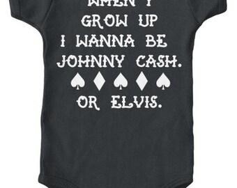 When I grow up Johnny Cash or Elvis Onesie