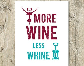 funny wine quote poster print printable more wine less whine distressed typography kitchen wall art decor sign digital instant download jpg