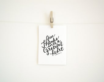 Hand Lettered Print - Give Thanks With a Grateful Heart - 8 x 10