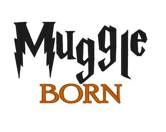 Muggle Born. Instant Download Machine Embroidery Design. 4x4 5x7 6x10