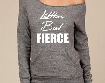 Little But Fierce sweatshirt Womens off the shoulder exercise apparel Fleece Sweater Gym Clothing