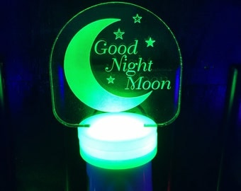 Good Night Moon, LED Night Light, Multi Color, Etched, Engraved, Acrylic,