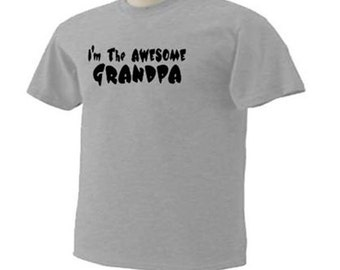 I'm The AWESOME GRANDPA Cute Family T-Shirt
