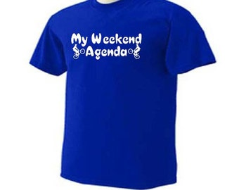 My Weekend Agenda BMX Bike Riding Racing Sport T-Shirt
