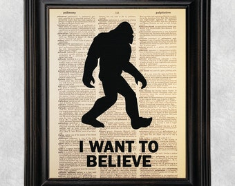 I Want To Believe, Bigfoot, Sasquatch, Cryptid, Cryptozoology, Dictionary Art Print, Vintage Antique Book Page, 8x10 Print (#138)