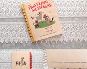1940's children's book ...The Traveling Musicians, illustrated by Dolli Tingle