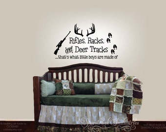 Rifles Racks U0026 Deer Tracks Thatu0027s What Little Boys Are Made Of   Wall Decal  Only Part 44