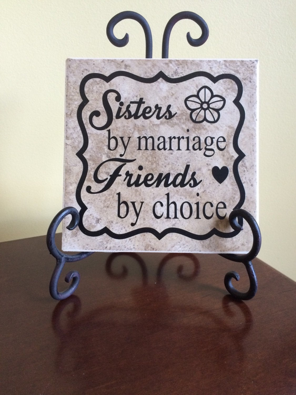 My Sister Marriage Quotes: Sister By Marriage Friends By Choice Ceramic Tile And Iron