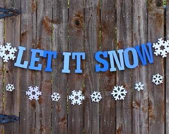 Let it Snow Banner, Christmas Banner, Christmas Decor, Winter Party Decor, Winter Garland, Snowflake Party Decor, Holiday Decor