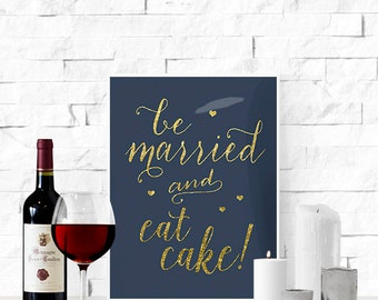 """Printable """"Let's Eat Cake"""" Wedding Sign 
