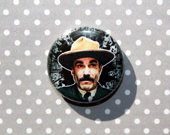 There Will Be Blood Daniel Plainview- One Inch Pinback Button Magnet