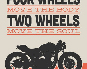 Triumph Cafe Racer - Two Wheels Move The Soul
