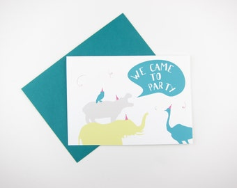 We Came to Party: Birthday Card