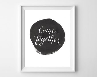 Come Together Beatles Print, printable, 8x10, beatles art, abbey road, hand lettered, modern calligraphy, nursery art, instant download