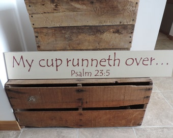 My Cup Runneth Over Hand Painted Wooden Sign, Psalm 23:5, Scripture Sign, Home Decor, Wall Hanging