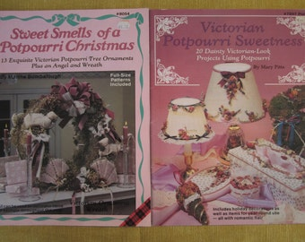 Sweet Smells of a Potpourri Christmas 13 Victorian ornaments, an angel and wreath, and Victorian Potpourri Sweetness 20 holiday projects
