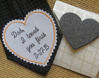 Wedding Tie Patch for Dad. Embroidered Wedding Gift. I LOVED you FIRST. Wedding Accessories-Dads - Fathers - Groomsmen Gift-Bridal Gift From
