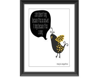Maya Angelou Print, Maya Angelou Quote,Bird Sings, Quote Art, Maya Angelou Poster, Maya Angelou Bird Sings, Maya Angelou Art, Bird Sings