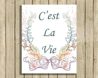 printable wall art C'est La Vie quote instant download 8 x 10 inspirational motivational art print home decor