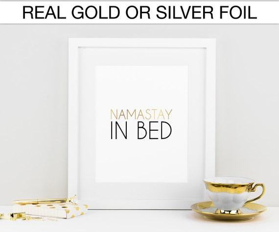 namastay in bed namaste real foil print silver foil by sofsprints. Black Bedroom Furniture Sets. Home Design Ideas