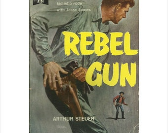 Rebel Gun by Arthur Steuer (1956, Paperback) Dell A124 - Free Shipping US/Can