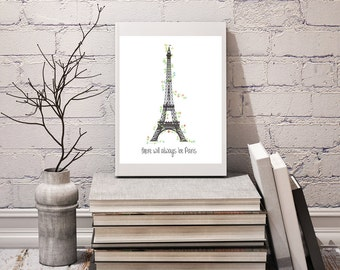 Paris, travel poster, digital download, visit paris, visit France , Paris vacation, Eiffel Tower, quote, typography, flowers