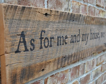 Barnwood Art - As for me and my house, we will serve the Lord /ON SALE 95  Regular Price 115 / Free Shipping Today ONLY