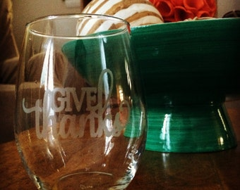 give thanks Wine Glasses