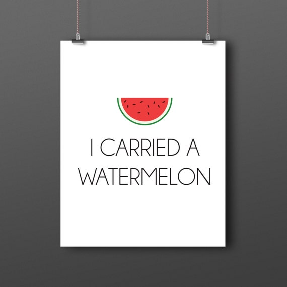 I carried a watermelon poster, dirty dancing poster, instant download, film quote poster