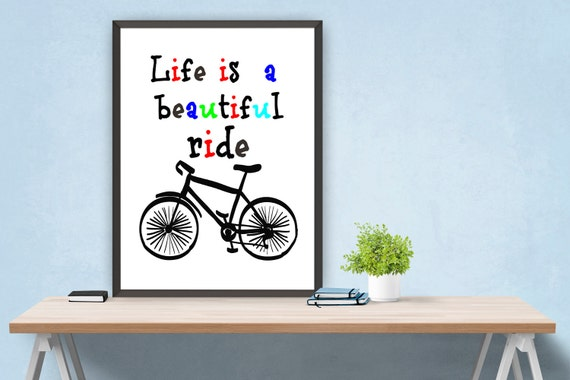 Life Is A Beautiful Ride Printable Wall Decor By ATArtDigital