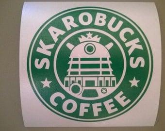 Skarobucks - Dr Who Starbucks Parody Satire - Vinyl Decal Sticker