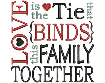Love Is The Tie That Binds This Family Together Design