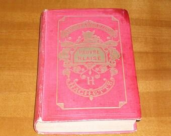 Antique book Pauvre Blaise De Segur, La Comtesse. Publisher Hachette, Paris. First Edition 1861.Illustration de il Castelli.Low price.