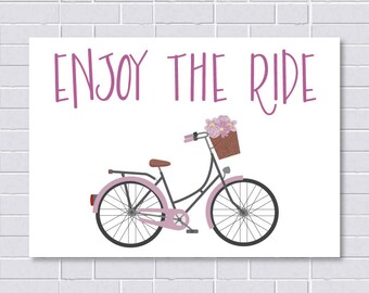 Enjoy The Ride Print / Inspirational Quote / Bicycle Art Print
