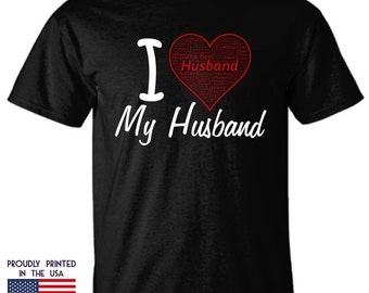 I love My Husband t shirt is a perfect gift for that special man in your life